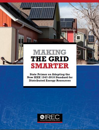 New Primer Helps Regulators, Stakeholders Adopt New IEEE Standard for Distributed Energy Resources