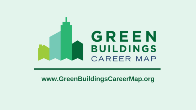 The New Resource Growing the Pipeline of Qualified Workers for Energy Efficient Buildings
