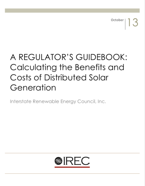 A Regulator's Guidebook: Calculating the Benefits and Costs of Distributed Solar Generation